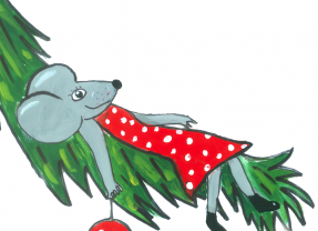 CHRISTMAS MOUSE'S MESSY TEA PARTY December 10 – 24